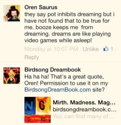 "Oren Saurus says ""Dreaming is like playing video games in your sleep!"""