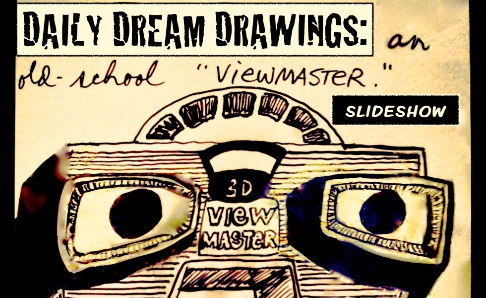 dream drawings viewmaster slideshow